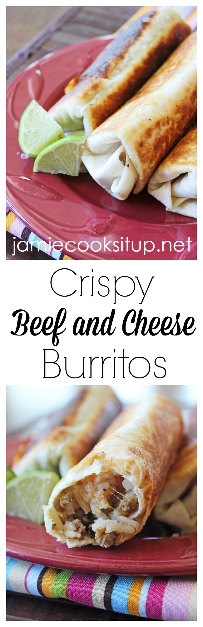 Crispy Beef and Cheese Burritos from Jamie Cooks It Up