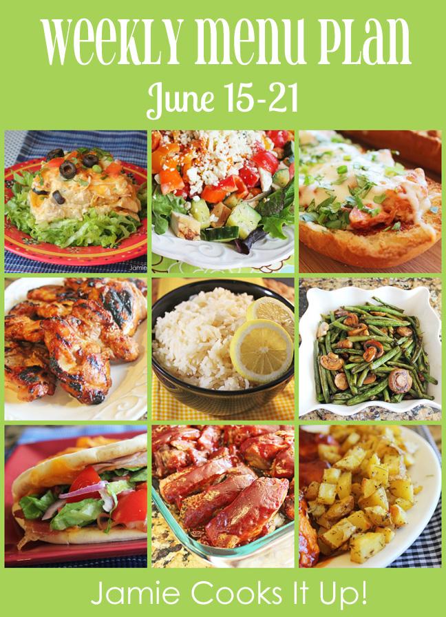 Weekly Menu Plan: June 15-21