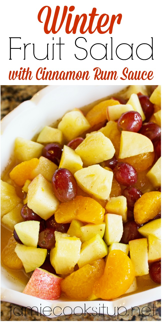 Winter Fruit Salad with Cinnamon Rum Sauce