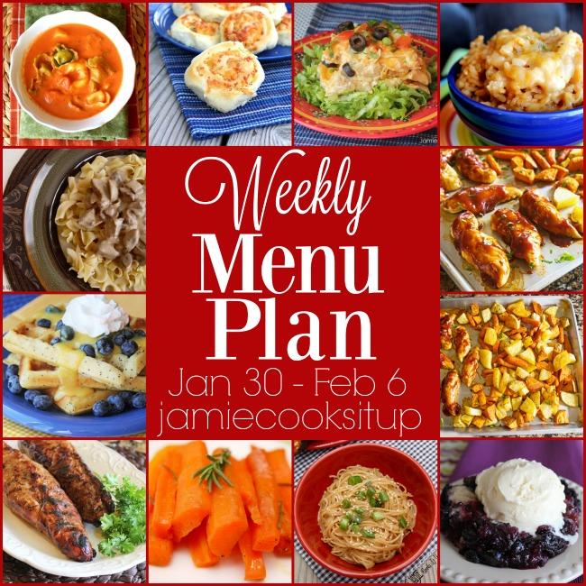 Weekly Menu Plan: Jan 30-Feb 6