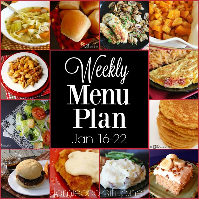 Weekly Menu Plan: Jan 16-22