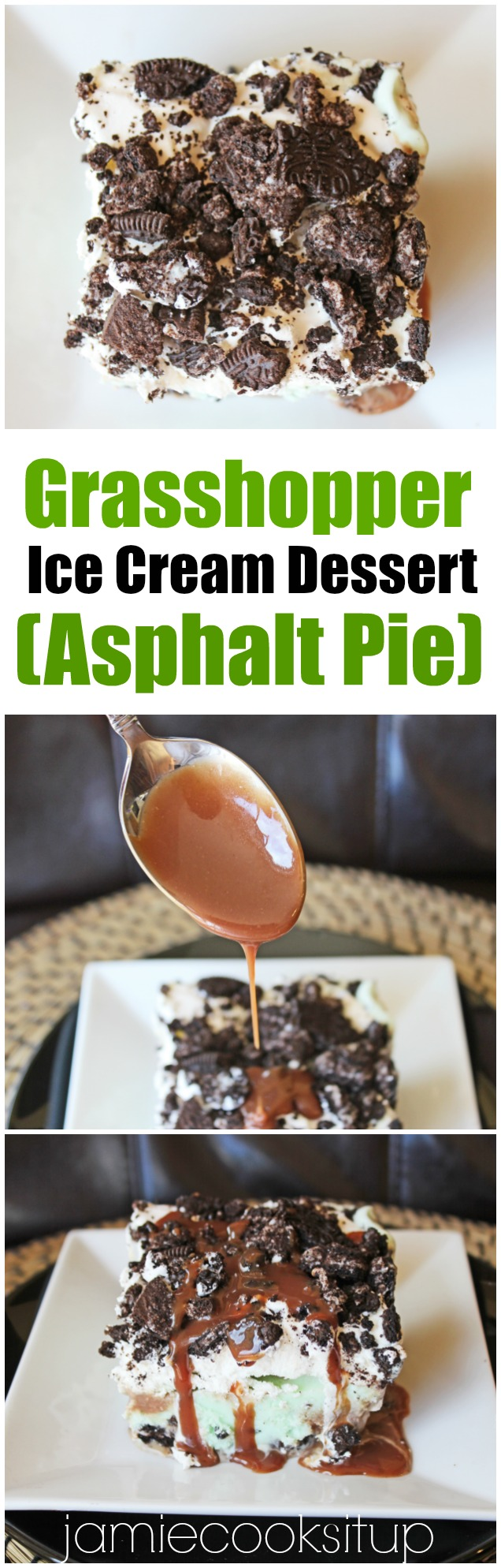 Grasshopper Ice Cream Dessert (Asphalt Pie) from Jamie Cooks It Up!