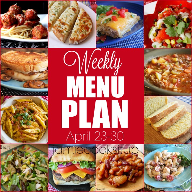 Weekly Menu Plan: April 23-30