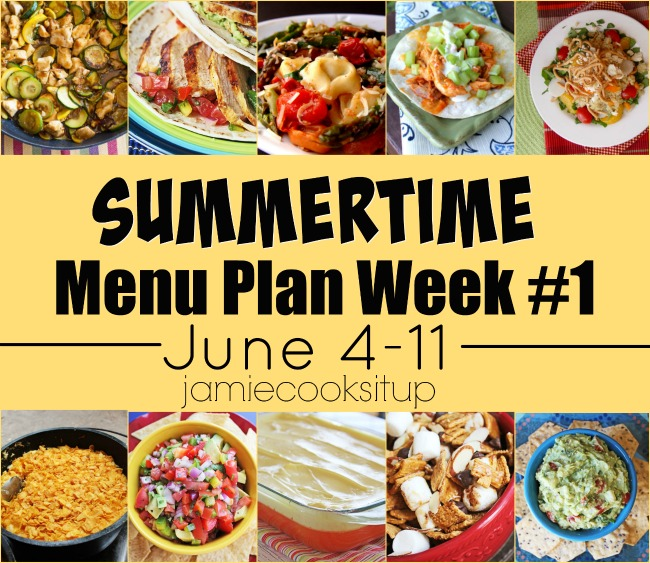 Summertime Weekly Menu Plan #1: June 4-11