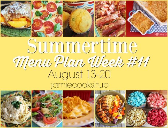 Summertime Menu Plan: Week #11, August 13-20