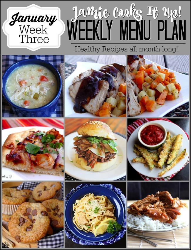 Menu Plan, January Week #3, Healthy Recipes!
