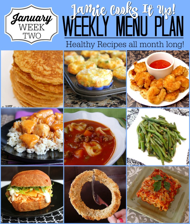 Menu Plan, January Week #2, Healthy Recipes just for you!