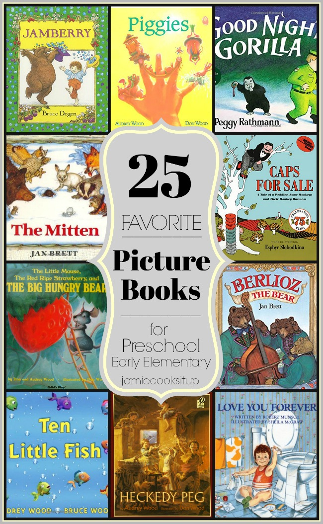 Friday's Report: 25 Favorite Picture Books for Preschool and Early Elementary Kids