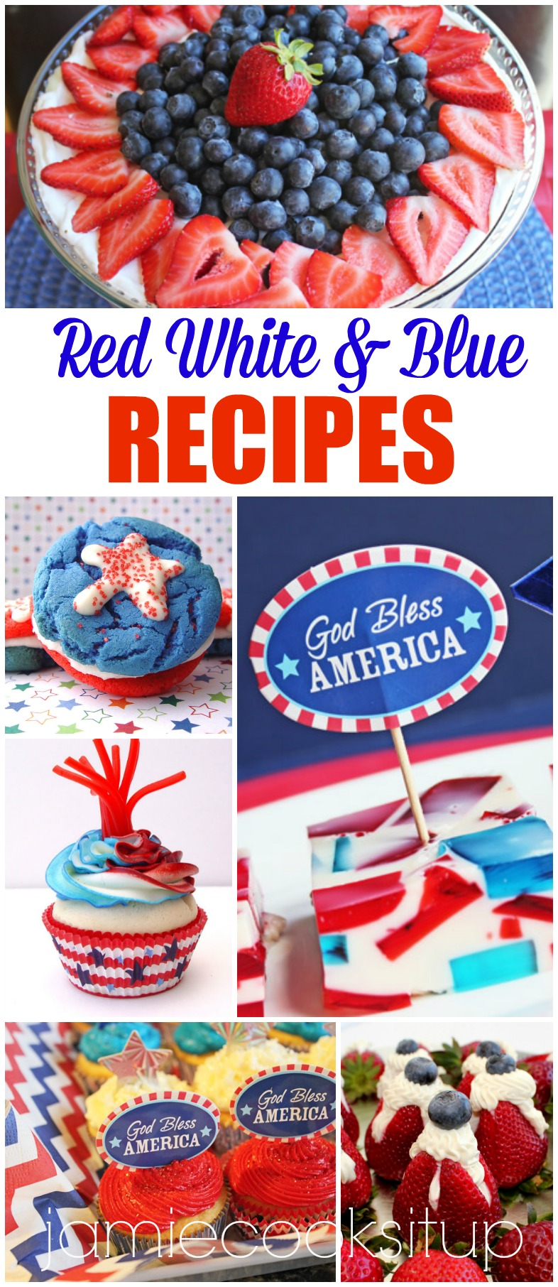 Red White and Blue Recipes for the Fourth of July!