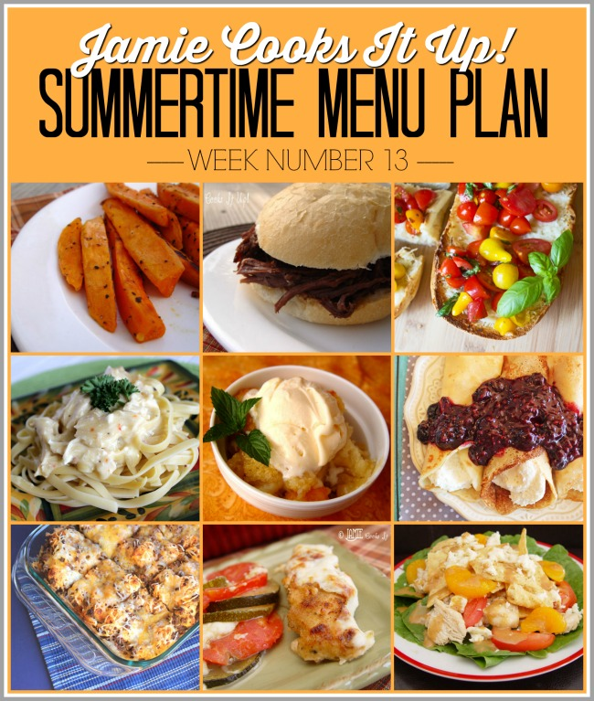 Summertime Menu Plan, Week #13