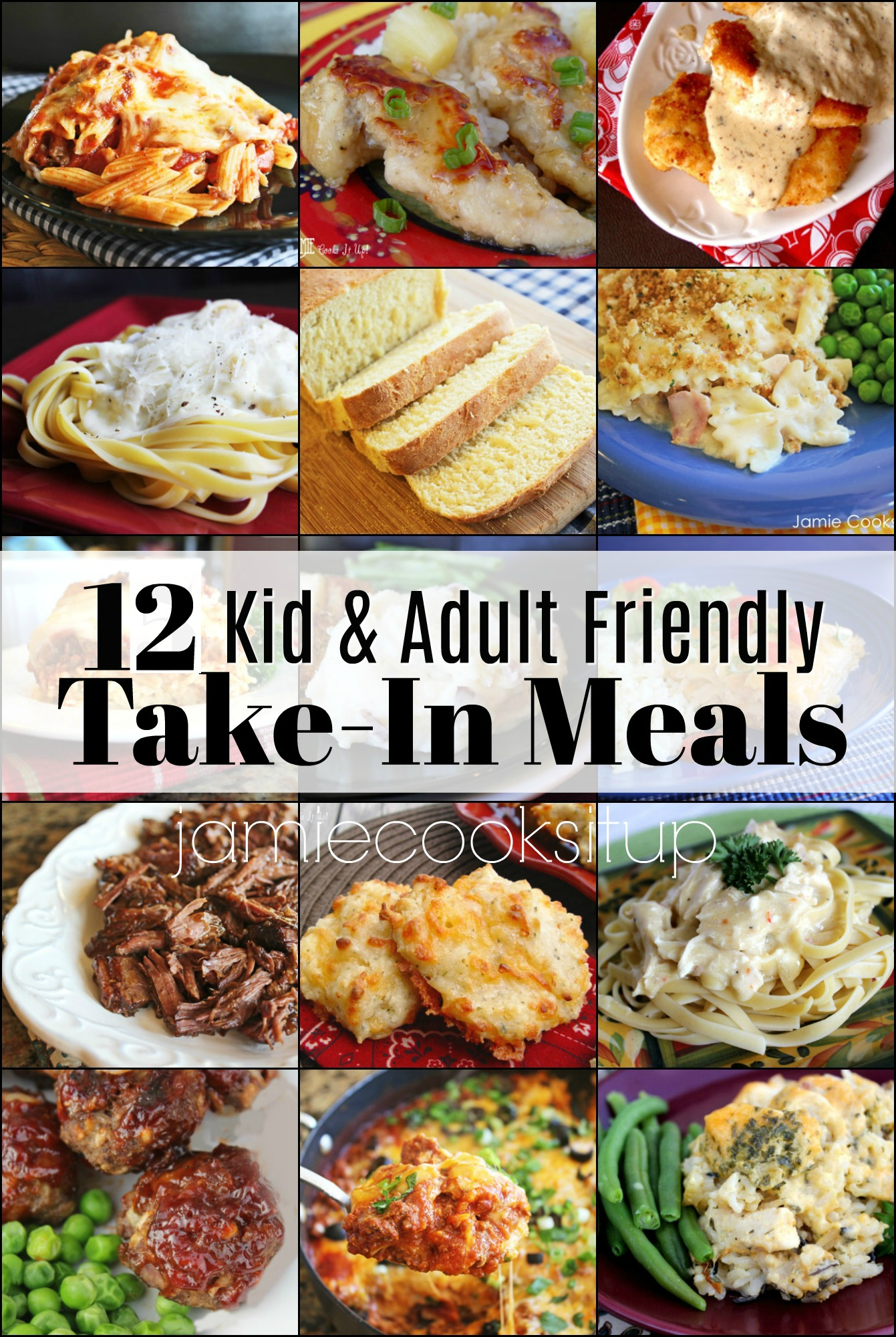 12 Kid and Adult Friendly Take-In Meals Including Side Dishes and Dessert