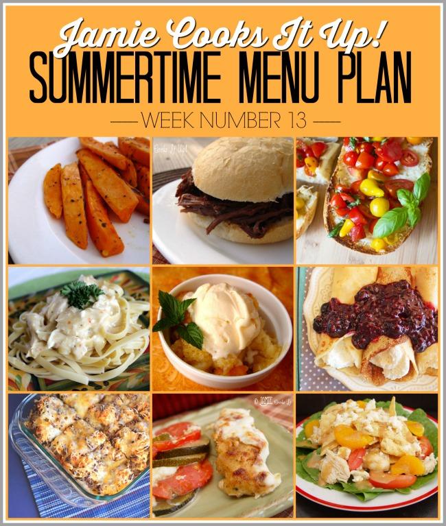 Summertime Menu Plan, Week #13!