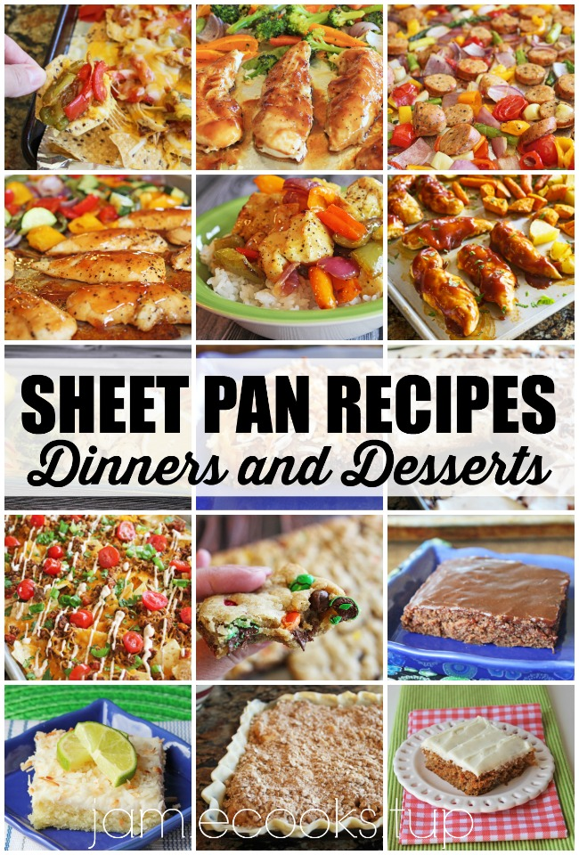 Sheet Pan Recipes, Dinners and Desserts