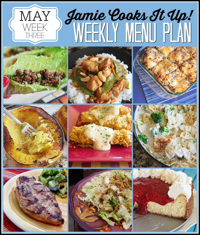 May Menu Plan, Week #3, just for you