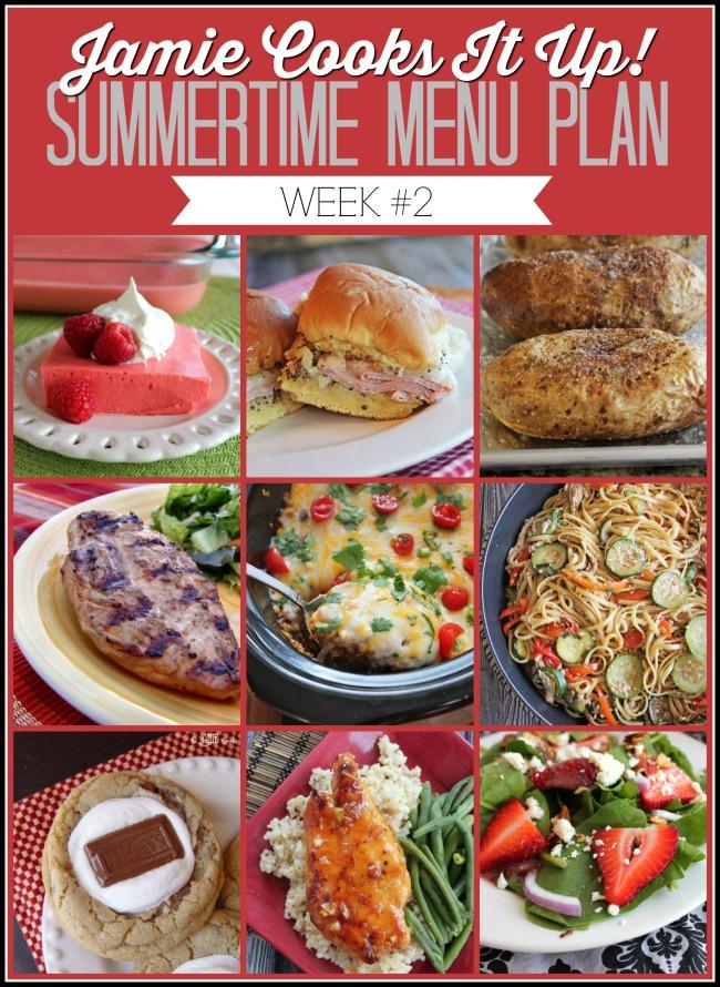 Summertime Menu Plan, Week #2, just for you!