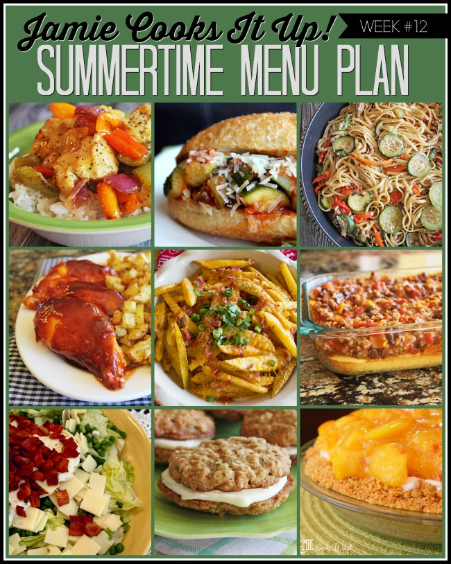 Summertime Menu Plan, Week #12-2019